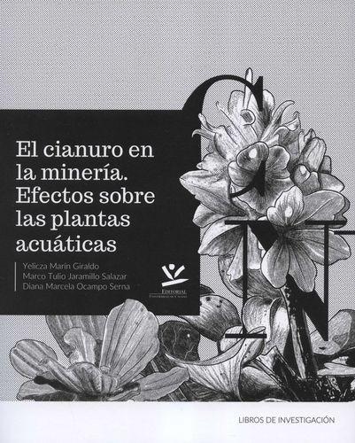 El Cianuro en la minería. Efectos sobre las plantas acuáticas   comprar en libreriasiglo.com