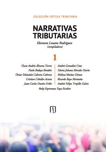 Narrativas tributarias 1