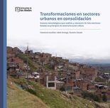 Transformaciones en sectores urbanos en consolidación