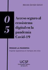 Acceso seguro al ecosistema digital en la pandemia COVID