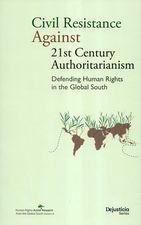 Civil Resistance Against 21st Century Authoritarianism