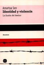 Identidad y violencia. La ilusión del destino