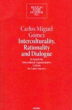Interculturality, Rationality and Dialogue