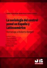 La sociología del control penal en España y Latinoamérica.