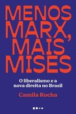 Menos Marx, mais Mises