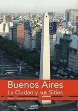 Buenos Aires, la ciudad y sus sitios