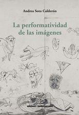 Performatividad de las imágenes, La