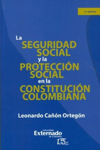 La Seguridad social y la protección social en la Constitución colombiana | comprar en libreriasiglo.com