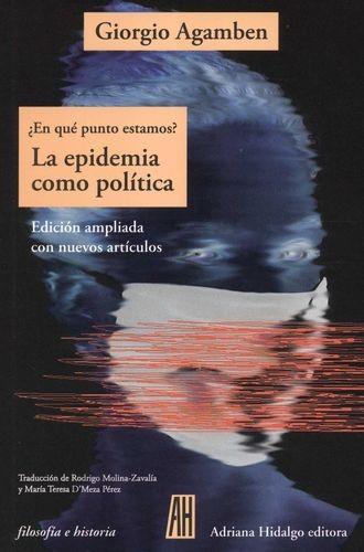 ¿En qué punto estamos? La epidemia como política   comprar en libreriasiglo.com
