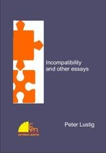 Incompatibility and other essays