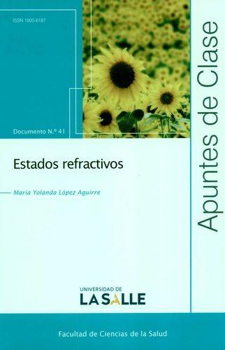 Rev. Apuntes de Clase No.41. Estados refractivos | comprar en libreriasiglo.com