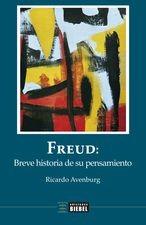 Freud: breve historia de su pensamiento