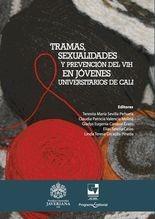 Tramas, sexualidades y prevención del VIH en jóvenes universitarios de Cali