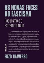 As novas faces do fascismo