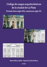 Código de rasgos arquitectónicos de la ciudad de La Plata