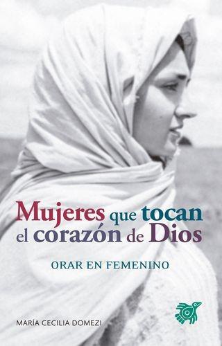 Mujeres que tocan el corazón de Dios