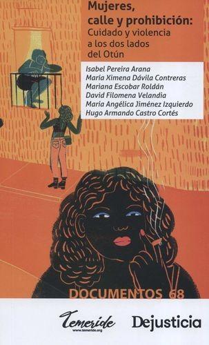 Mujeres, calle y prohibición: Cuidado y violencia a los dos lados del Otún | comprar en libreriasiglo.com