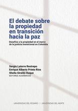 El debate sobre la propiedad en transición hacia la paz
