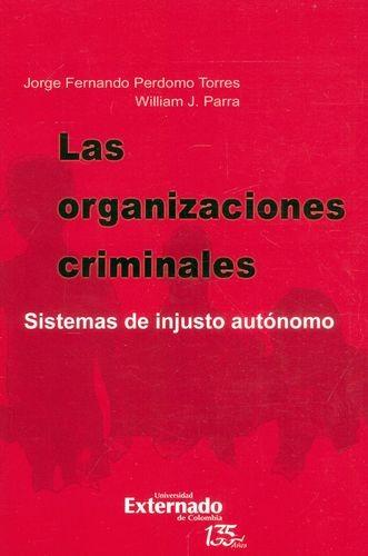 Las Organizaciones criminales. Sistemas de injusto autónomo | comprar en libreriasiglo.com