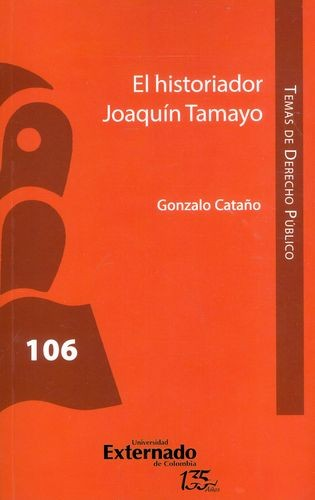 Historiador Joaquín Tamayo, El