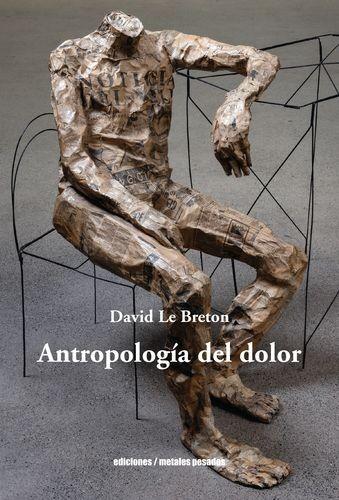 Antropología del dolor | comprar en libreriasiglo.com