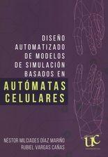 Diseño automatizado de modelos de simulación basados en automátas celulares