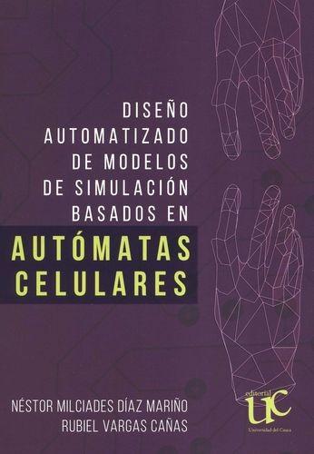 Diseño automatizado de modelos de simulación basados en automátas celulares | comprar en libreriasiglo.com