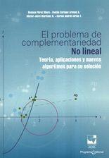 Problema de complementariedad No lineal. Teoría, aplicaciones y nuevos algoritmos para su solución, El
