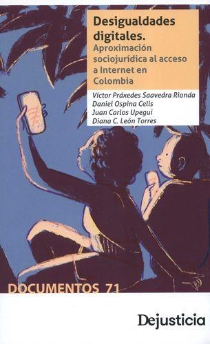 Desigualdades digitales. Aproximación sociojurídica al acceso a Internet en Colombia | comprar en libreriasiglo.com