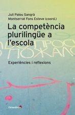 Competencia plurilingüe en la escuela. Experiencias y reflexiones, La