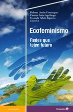 Ecofeminismo. Redes que tejen futuro