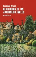 Recuerdos de un jardinero inglés