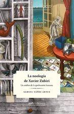 Noología de Xavier Zubiri. Un análisis de la aprehensión humana, La