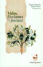 Vidas, ficciones y poemas