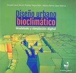 Diseño urbano bioclimático. Modelado y simulación digital