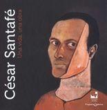 César Santafé. Una vida, una obra
