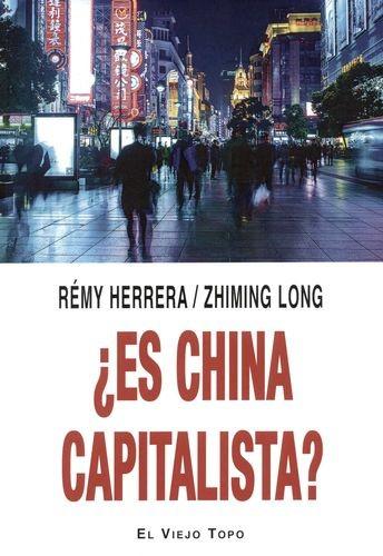 ¿Es China capitalista? | comprar en libreriasiglo.com