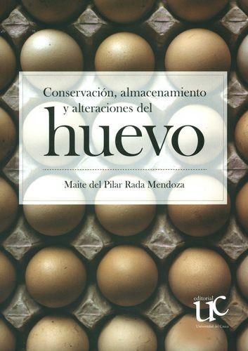 Conservación, almacenamiento y alteraciones del huevo | comprar en libreriasiglo.com