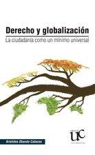 Derecho y globalización. La ciudadanía como un mínimo universal