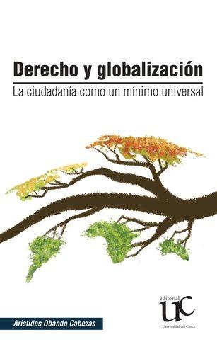 Derecho y globalización. La ciudadanía como un mínimo universal | comprar en libreriasiglo.com