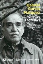 Gabriel García Márquez. Nuevas lecturas