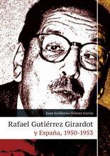 Rafael Gutiérrez y Girardot y España, 1950-1953