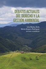 Debates actuales del derecho y la gestión ambiental