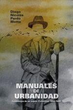 Manuales de urbanidad. Genealogía de un sujeto (Colombia, 1850-1920)