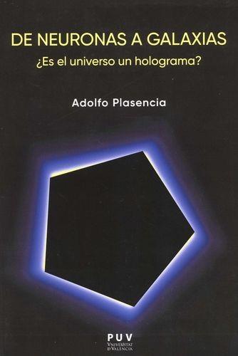 De neuronas a galaxias ¿Es el universo un holograma? | comprar en libreriasiglo.com