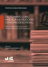 Del sumario como fase a la instrucción como proceso penal. Reflexiones de lege lata y propuestas de lege ferenda