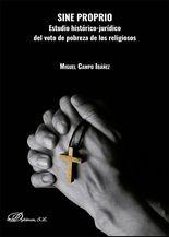 Sine PROPIO. Estudio histórico-jurídico del voto de pobreza de los religiosos