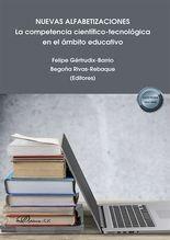 Nuevas alfabetizaciones. La competencia científico-tecnológica en el ámbito educativo