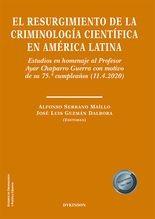 Regursimiento de la criminología  científica en América Latina, El