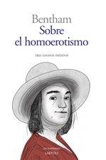 Sobre el homoerotismo. Tres ensayos inéditos